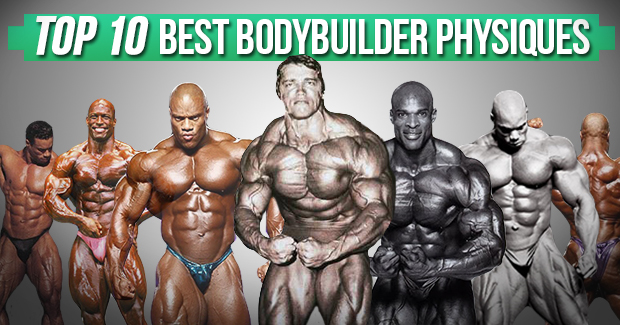 top 10 best bodybuilder physiques of all time muscle prodigy